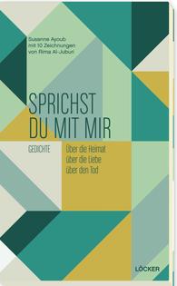 Buchcover Sprichst du mit mir Löcker Verlag 2016
