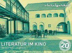 Literatur im Kino: Im Vierzigerhof Langenlois